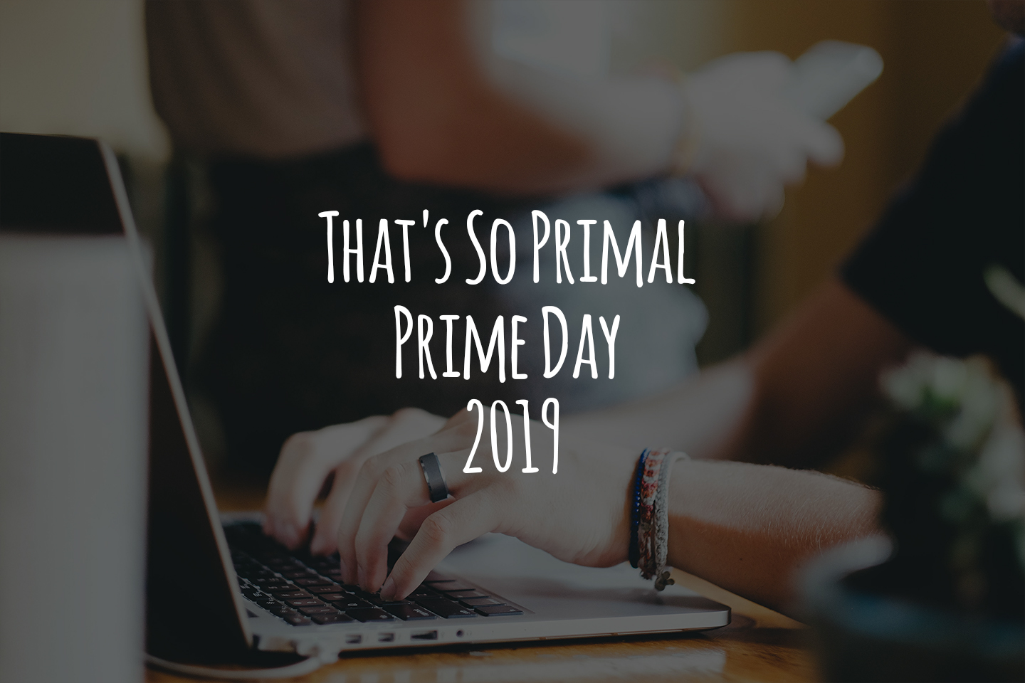 That's So Primal Prime Day 2019 header